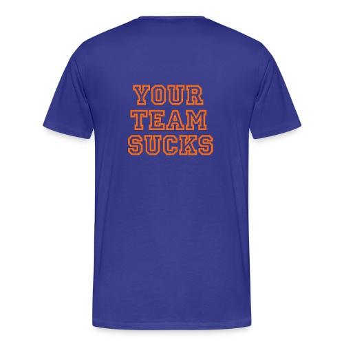 Florida Your Team Sucks T-shirt - Men's Premium T-Shirt