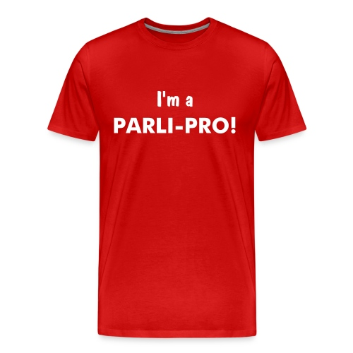 I'm A Parli-Pro! Red - Men's Premium T-Shirt