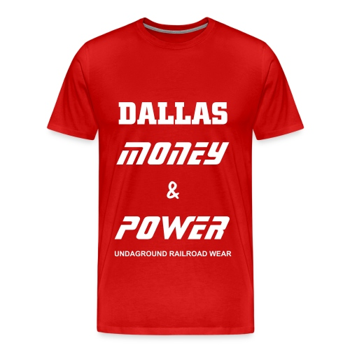 Dallas Money & Power Tees - Men's Premium T-Shirt
