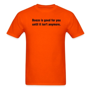 Booze is Good - Black Print - Men's T-Shirt