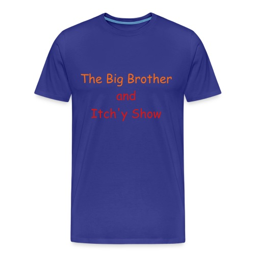 The Big Brother and Itch'y Show  T-Shirt with red print. - Men's Premium T-Shirt