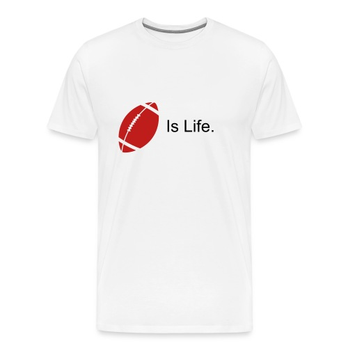Football is life. - Men's Premium T-Shirt