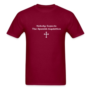 Nobody Expects The Spanish Inquisition T-SHIRT - Men's T-Shirt