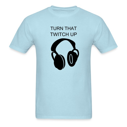 Turn Up Twitch Tee - Men's T-Shirt