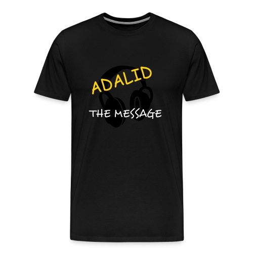 Adalid/The Message T-Shirt - Men's Premium T-Shirt
