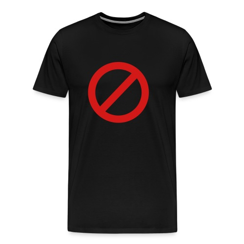Do Not Enter Tee - Men's Premium T-Shirt