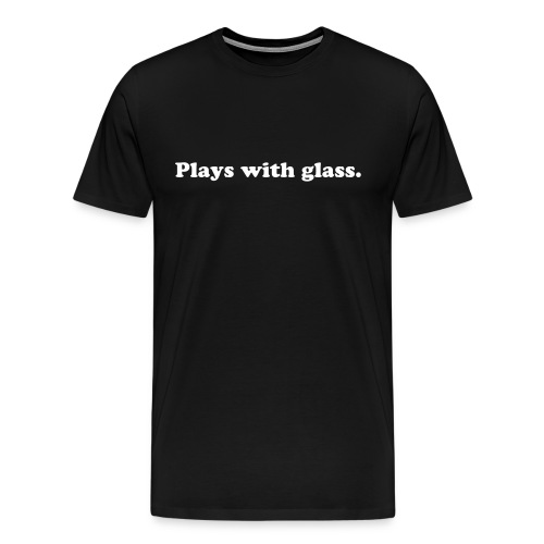 MENS PLAYS WITH GLASS T-SHIRT (BLACK) - Men's Premium T-Shirt