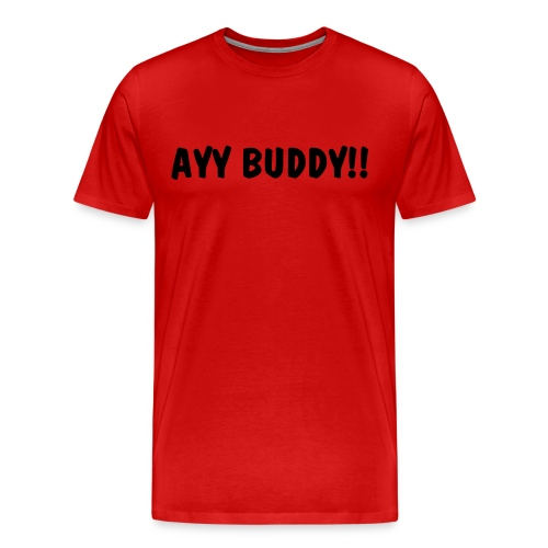 AYY BUDDY T Red with Black - Men's Premium T-Shirt