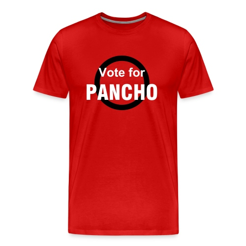 Vote for Pancho - Men's Premium T-Shirt