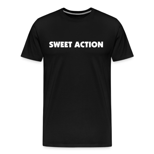 Men's Premium T-Shirt - Sweet, Action, Sweet Action, Funny, Sayings