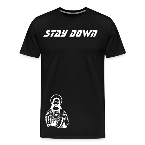 Stay Down: Jesus - Men's Premium T-Shirt