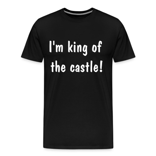 im king of the castle - from borat - Men's Premium T-Shirt