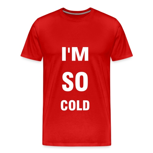 F.U. So Cold Tee - Men's Premium T-Shirt