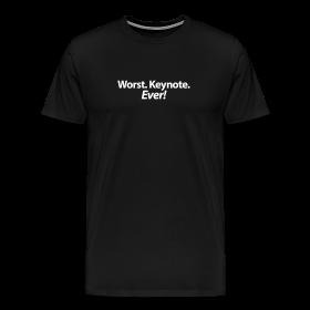 Worst. Keynote. Ever! T-Shirt ~ 1850