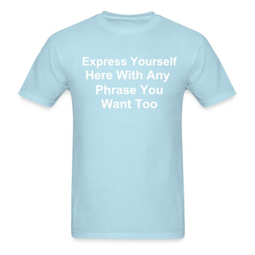 Create Your Own... Light Blue - Men's T-Shirt