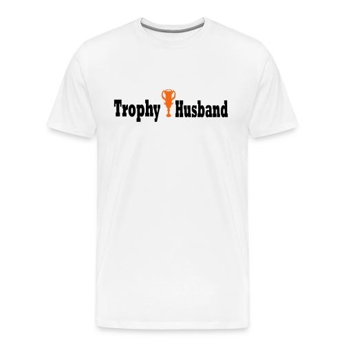 Trophy Husband - Men's Premium T-Shirt