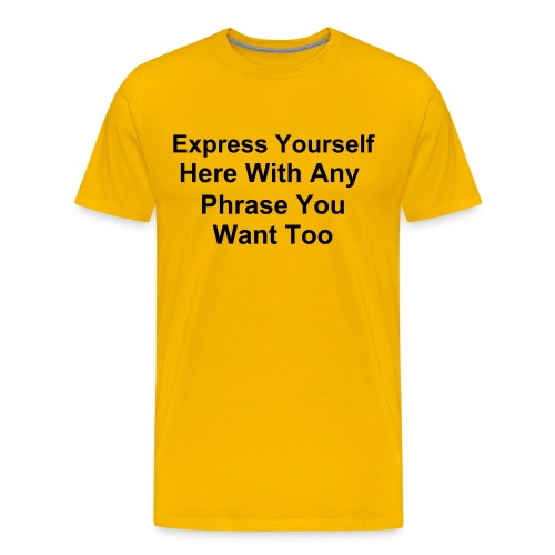 Create Your Own... Yellow T-Shirt - Men's Premium T-Shirt