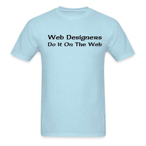 Web Designers - Men's T-Shirt