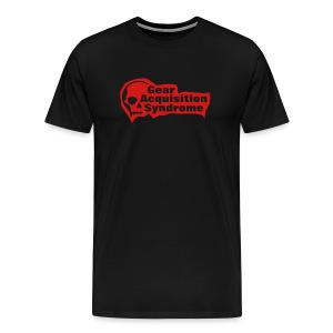 Gear Acquisition Syndrome - Men's Premium T-Shirt