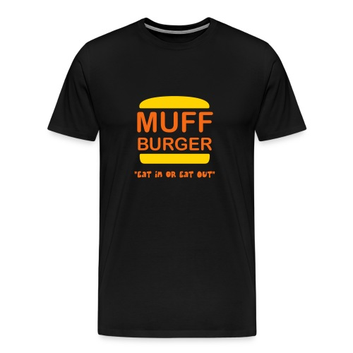 Muff Burger on Black - Men's Premium T-Shirt