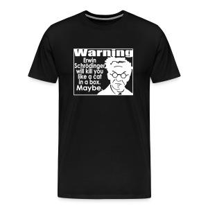 Schrodinger! Finally! - Men's Premium T-Shirt