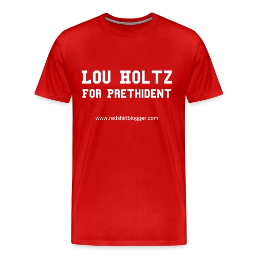Lou Holtz for Prethident - Men's Premium T-Shirt