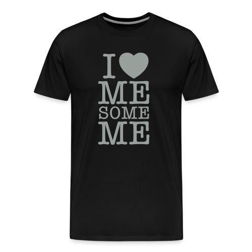 I Love Me Some Me - Men's Premium T-Shirt