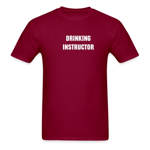 Drinking Instructor - Men's T-Shirt