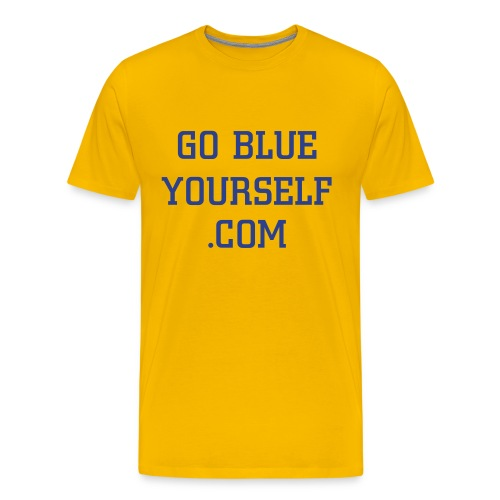 Yellow Go Blue Yourself Shirt - Men's Premium T-Shirt