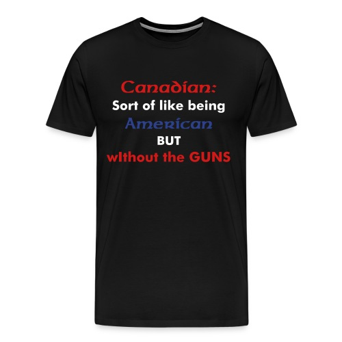 Canadian eh? - Men's Premium T-Shirt