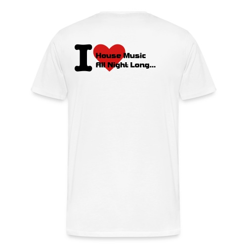 I Love House Music... - Men's Premium T-Shirt