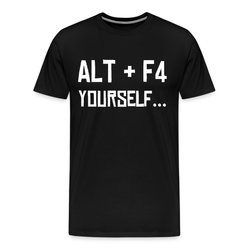 ALT F4 Yourself - Men's Premium T-Shirt