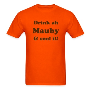 DRINK AH MAUBY & COOLL IT - T-SHIRT - IZATRINI.com - Men's T-Shirt