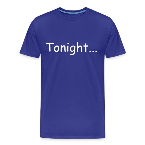 tonight... drummer mens tee - Men's Premium T-Shirt