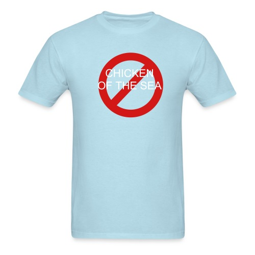 NO to chicken of the sea - Men's T-Shirt
