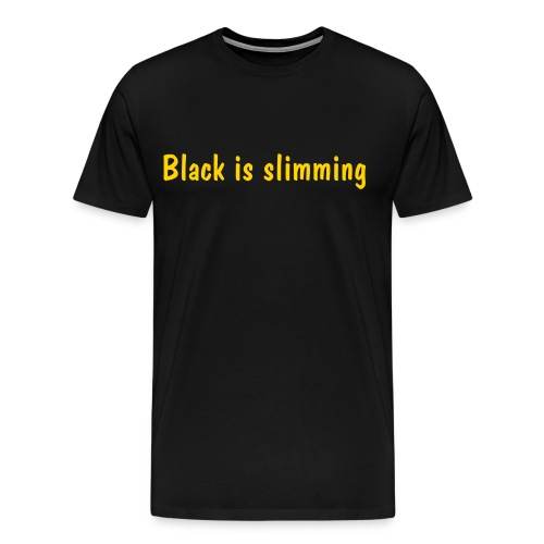 Black is slimming - Men's Premium T-Shirt