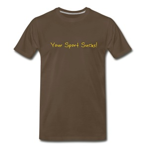sportsucks (chocolate) - Men's Premium T-Shirt