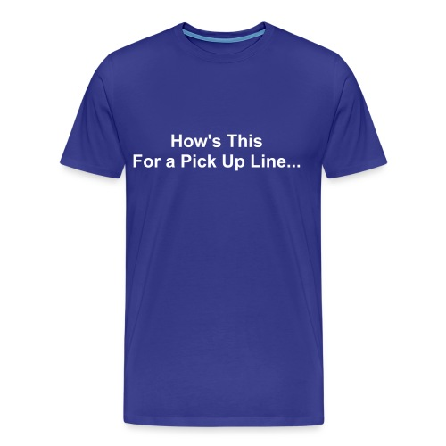 Pick Up Line - Men's Premium T-Shirt