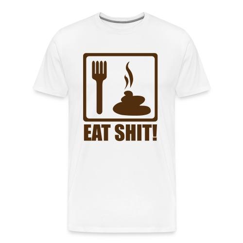Eat S**T - Men's Premium T-Shirt