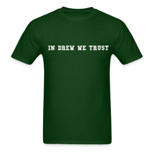 In Drew We Trust - Men's T-Shirt