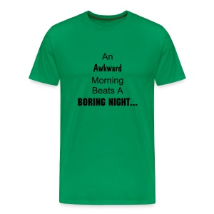 Awkward morning - Men's Premium T-Shirt
