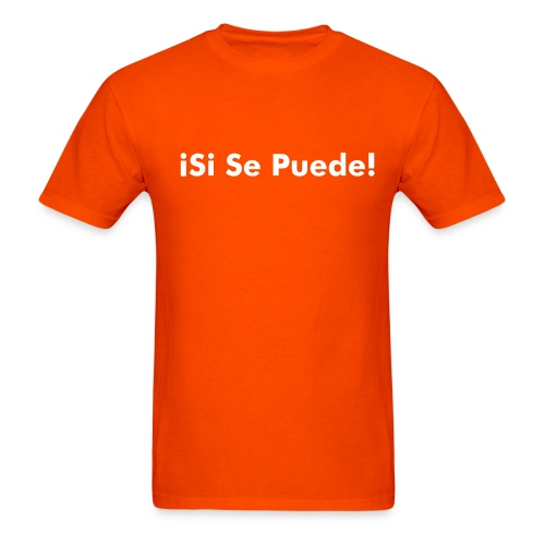 Si Se Puede T-Shirt - orange - Men's T-Shirt