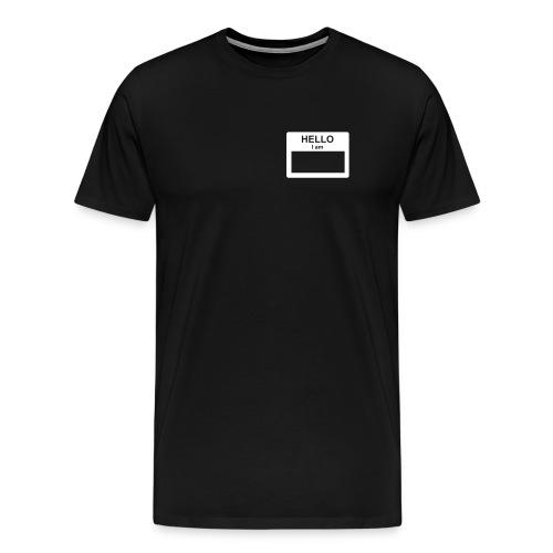Hello My Name is guys shirt - Men's Premium T-Shirt