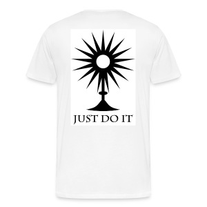 Eucharistic Adoration - Just Do It. - Men's Premium T-Shirt