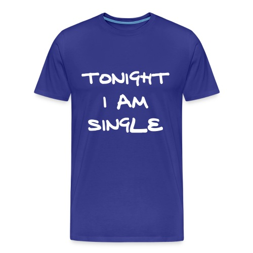 tonight i'm single - Men's Premium T-Shirt