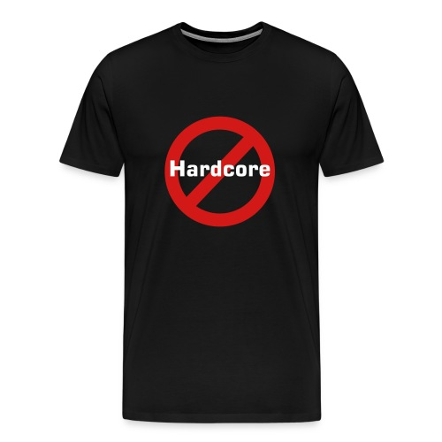 NO HARDCORE - Men's Premium T-Shirt