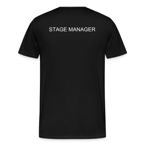 STAGE MANAGER SHIRT - Men's Premium T-Shirt