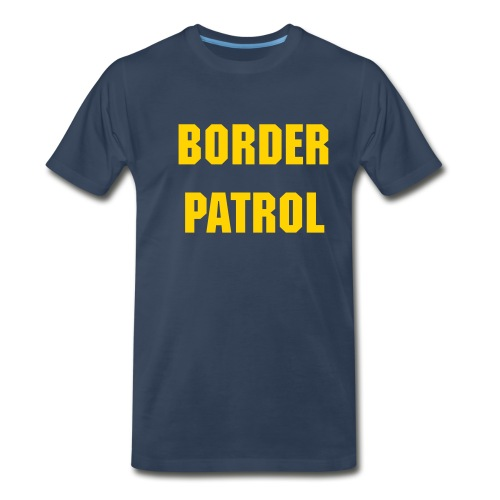 Border Patrol - Men's Premium T-Shirt
