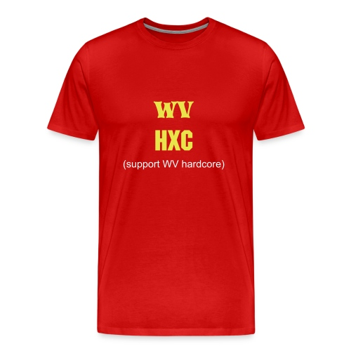 Support West Virginia Hardcore - Men's Premium T-Shirt
