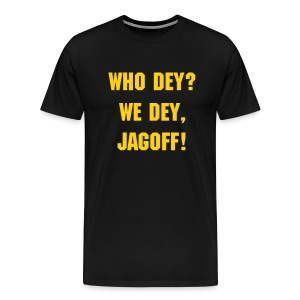 Who Dey? We Dey! - Men's Premium T-Shirt